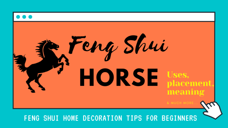 Feng Shui Horse Placement – Significance Of Feng Shui Horse – Where Should Feng Shui Horse Be Placed