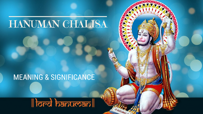 Hanuman Chalisa Text With Meaning – Shri Hanuman Chalisa – Complete With English Translation