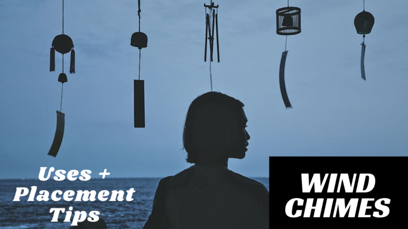 Wind Chimes Feng Shui – How To Choose Wind Chimes | Types Of Wind Chimes | Uses, Placement Feng Shui