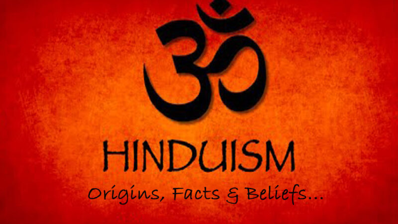 Hinduism – Origins, Facts & Beliefs