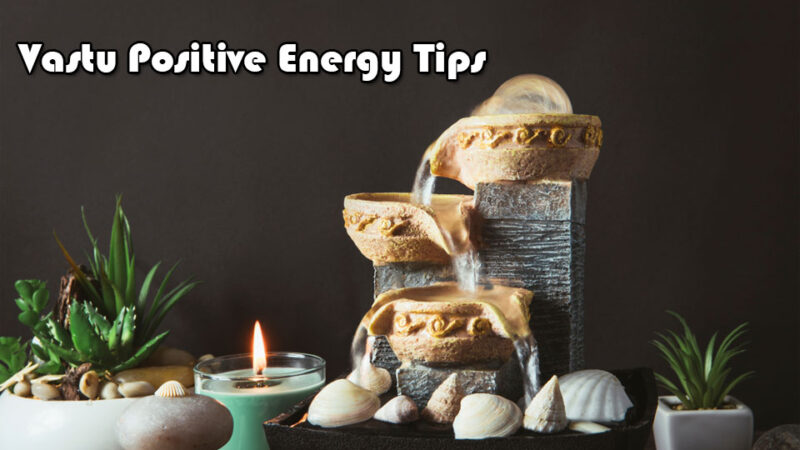 Vastu Positive Energy Tips